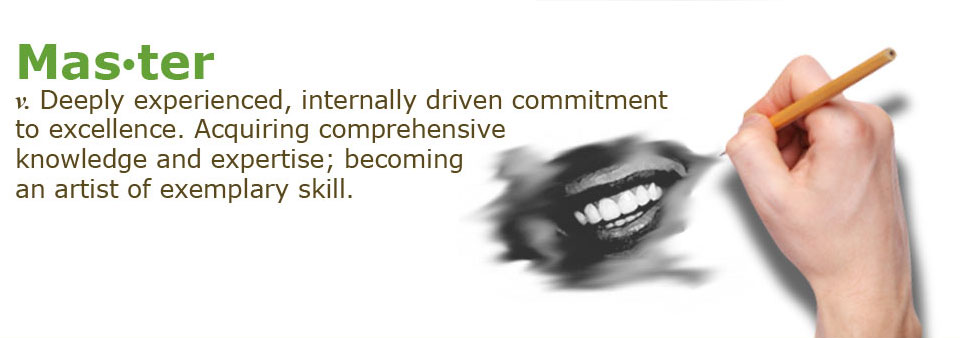 Master: Deeply experienced, internally driven commitment to excellence.